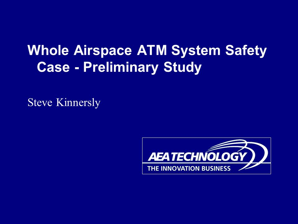 Whole Airspace ATM System Safety Case - Preliminary Study
