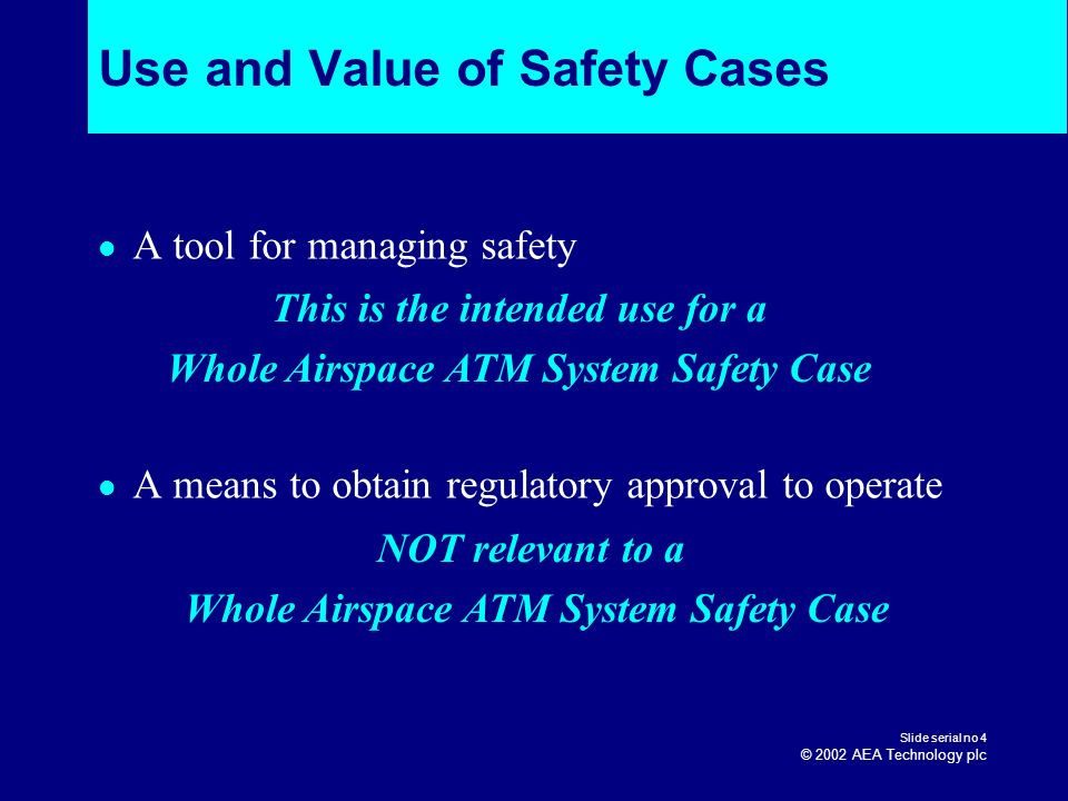 Use and Value of Safety Cases