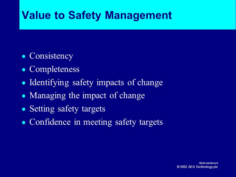 Value to Safety Management