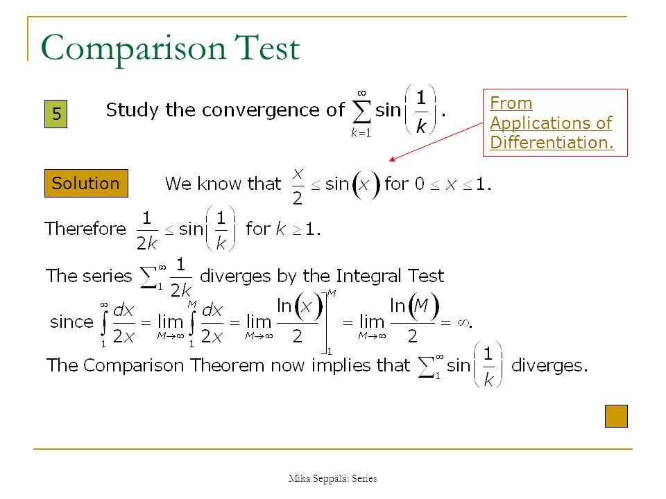 Comparison Test From Applications of Differentiation. 5 Solution
