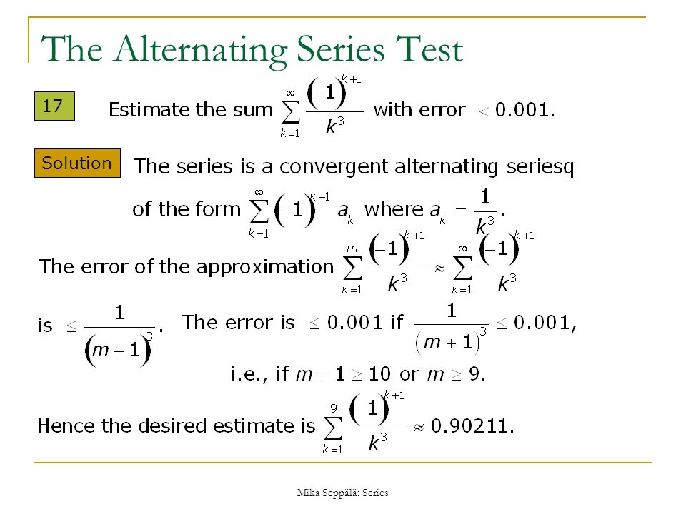 The Alternating Series Test