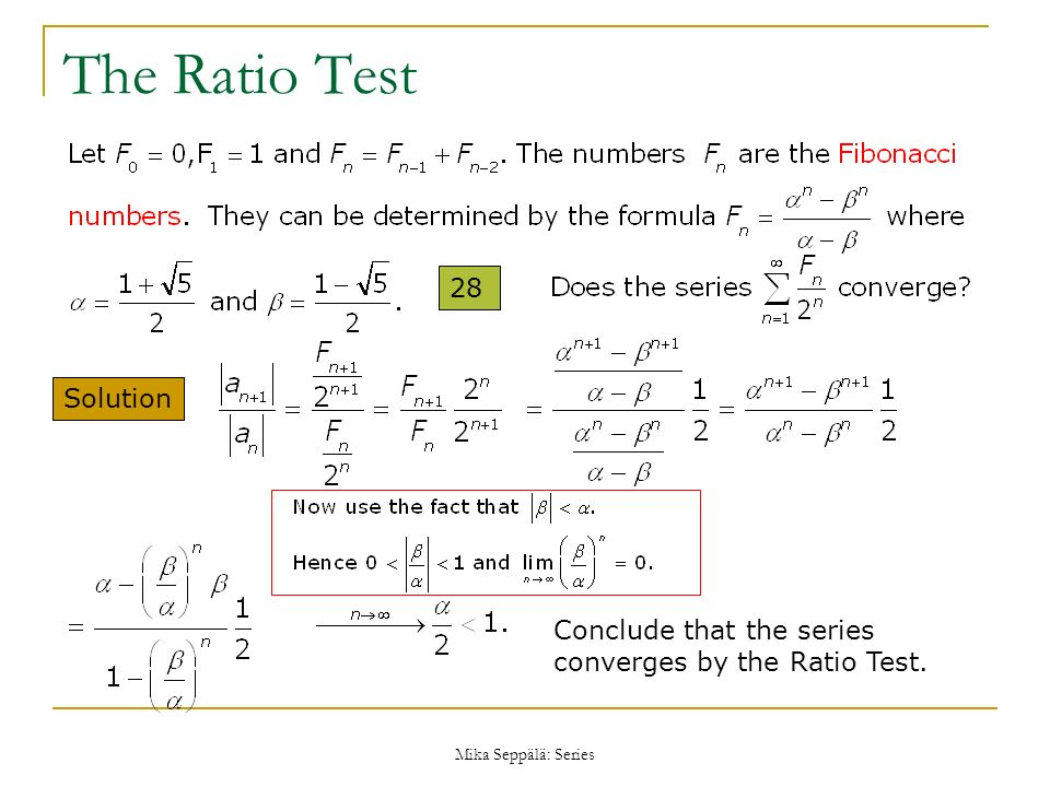 The Ratio Test 28 Solution