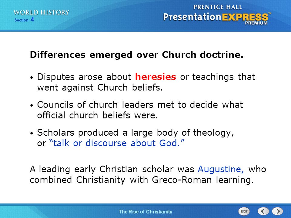 Differences emerged over Church doctrine.