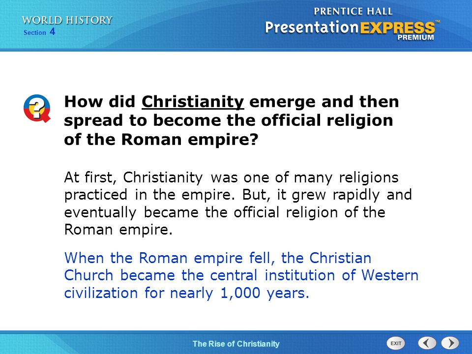 How did Christianity emerge and then spread to become the official religion of the Roman empire