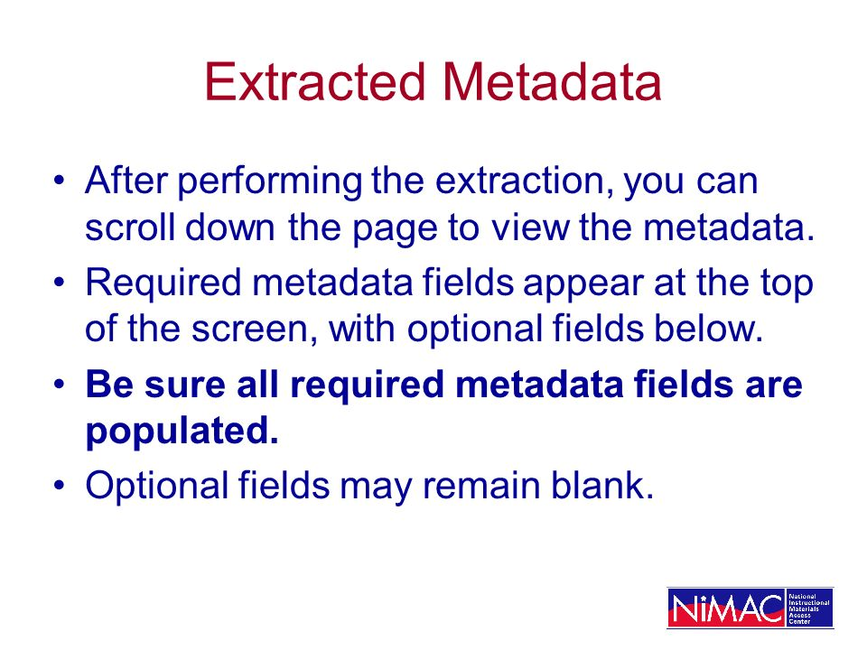 Extracted Metadata After performing the extraction, you can scroll down the page to view the metadata.