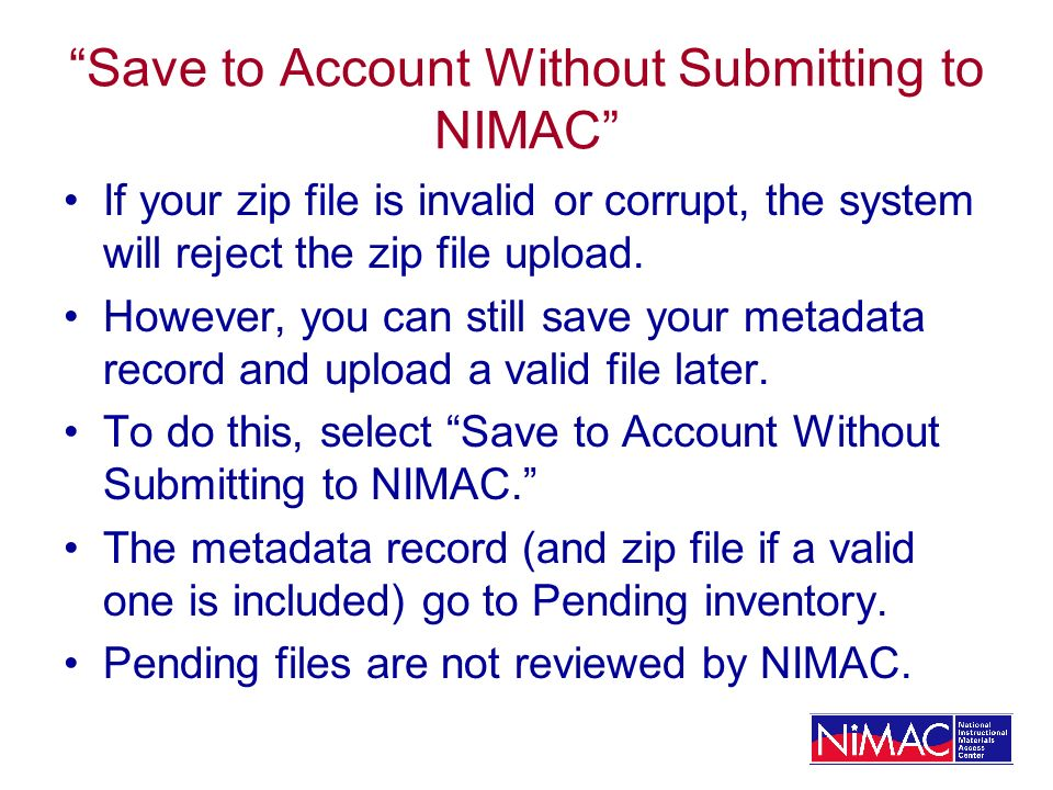 Save to Account Without Submitting to NIMAC
