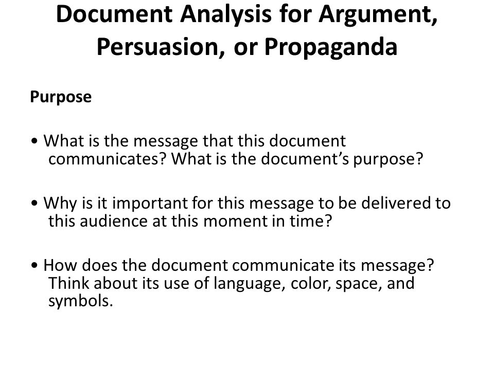 Document Analysis for Argument, Persuasion, or Propaganda