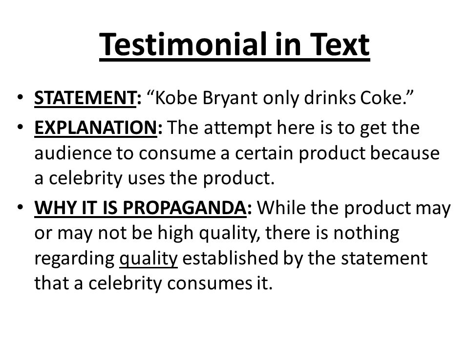 Testimonial in Text STATEMENT: Kobe Bryant only drinks Coke.