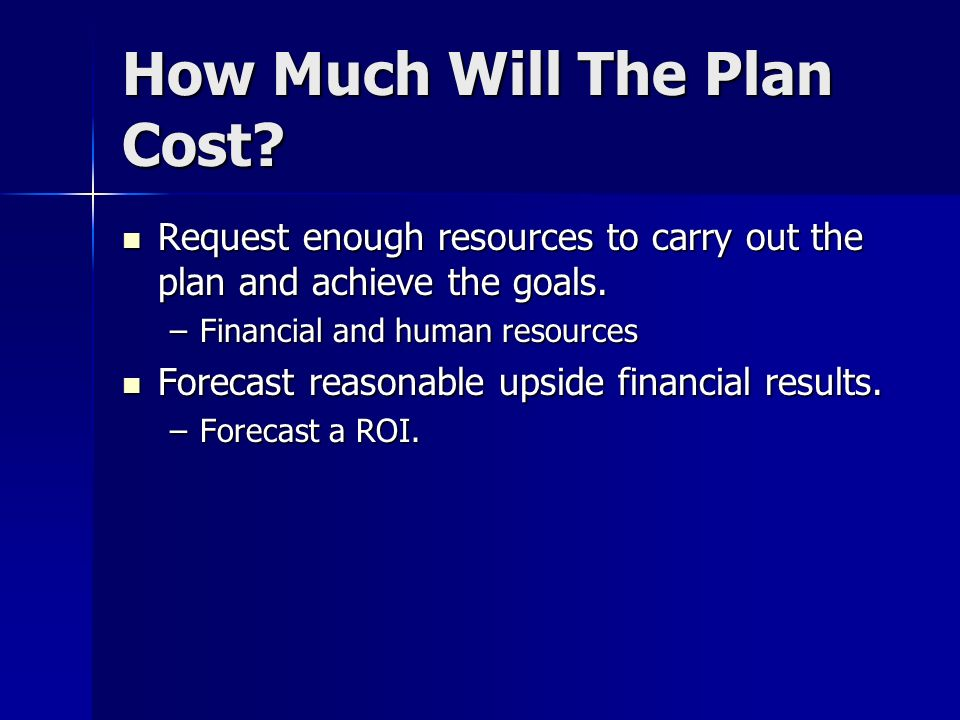 How Much Will The Plan Cost