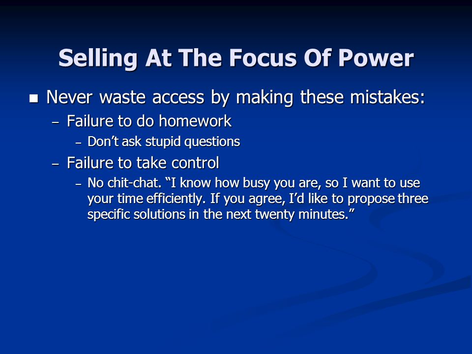 Selling At The Focus Of Power
