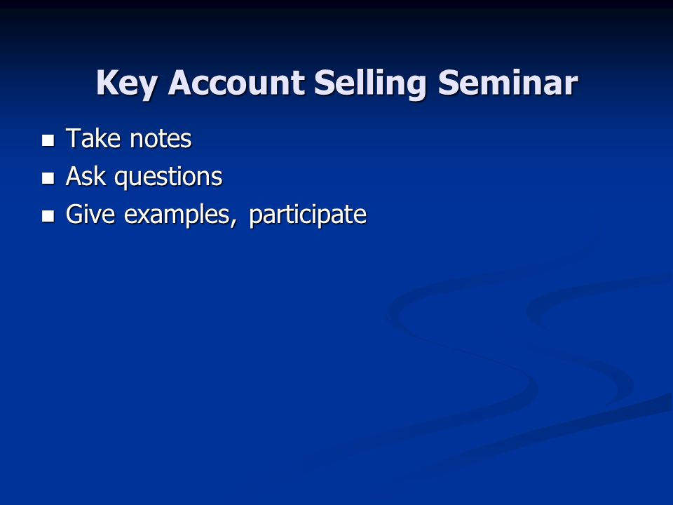 Key Account Selling Seminar