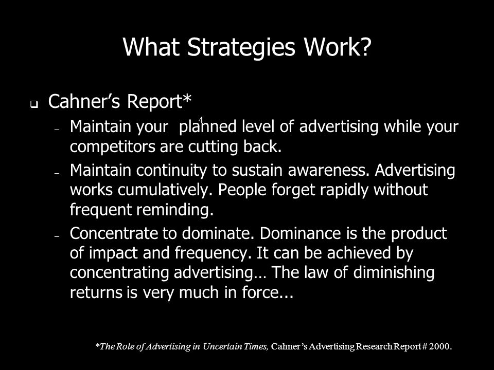 What Strategies Work Cahner's Report*