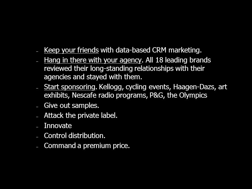 Keep your friends with data-based CRM marketing.