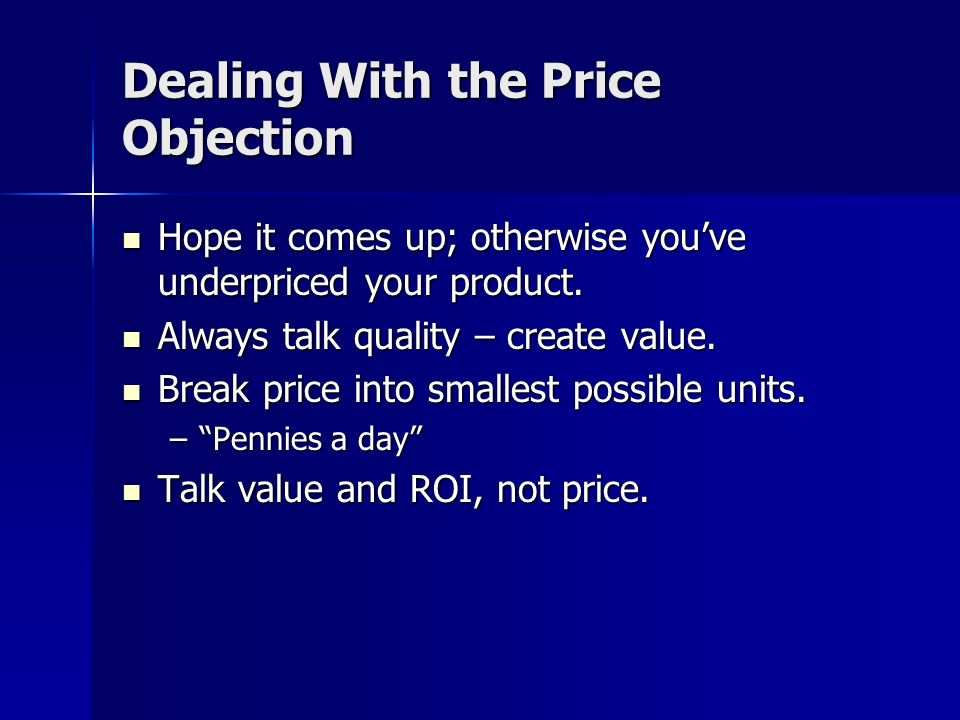 Dealing With the Price Objection