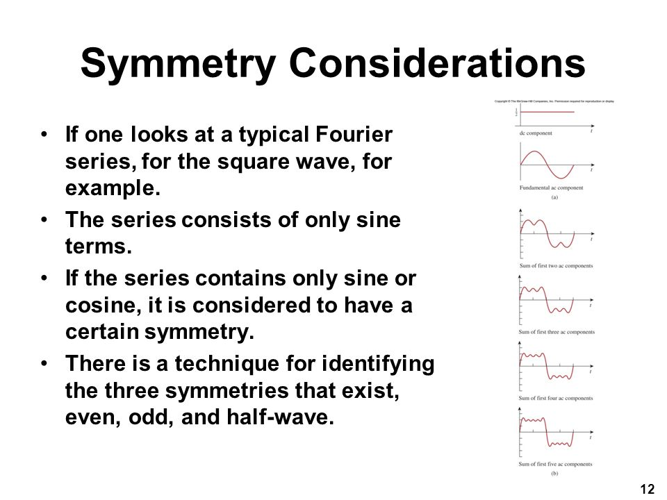 Symmetry Considerations