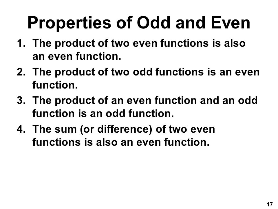 Properties of Odd and Even