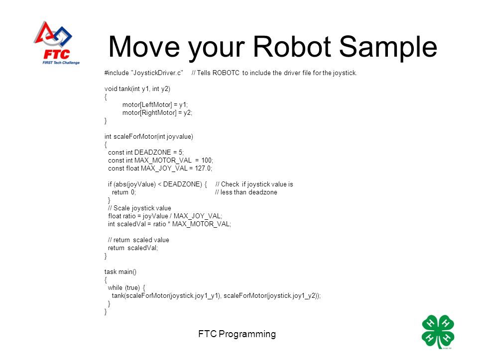 RobotC Programming Making your robot move… Eric and