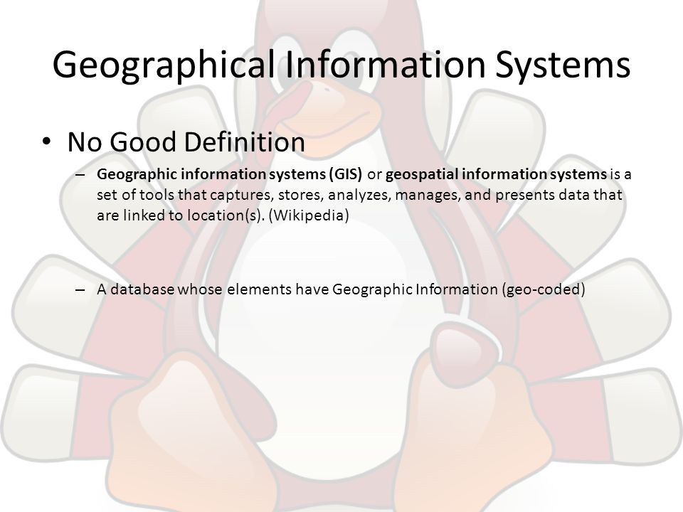 defining geographical information systems and the steps on how it is created System analysis of geography: theory, merits of abstract construal structure and behaviour system has been defined differently by different scientists in the words of james, a system may be defined as a whole (a person, a state, a culture, a business) which functions as whole because of the.