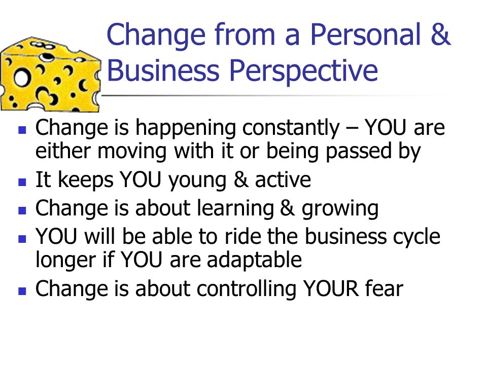 Change from a Personal & Business Perspective