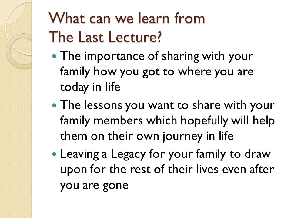 What can we learn from The Last Lecture