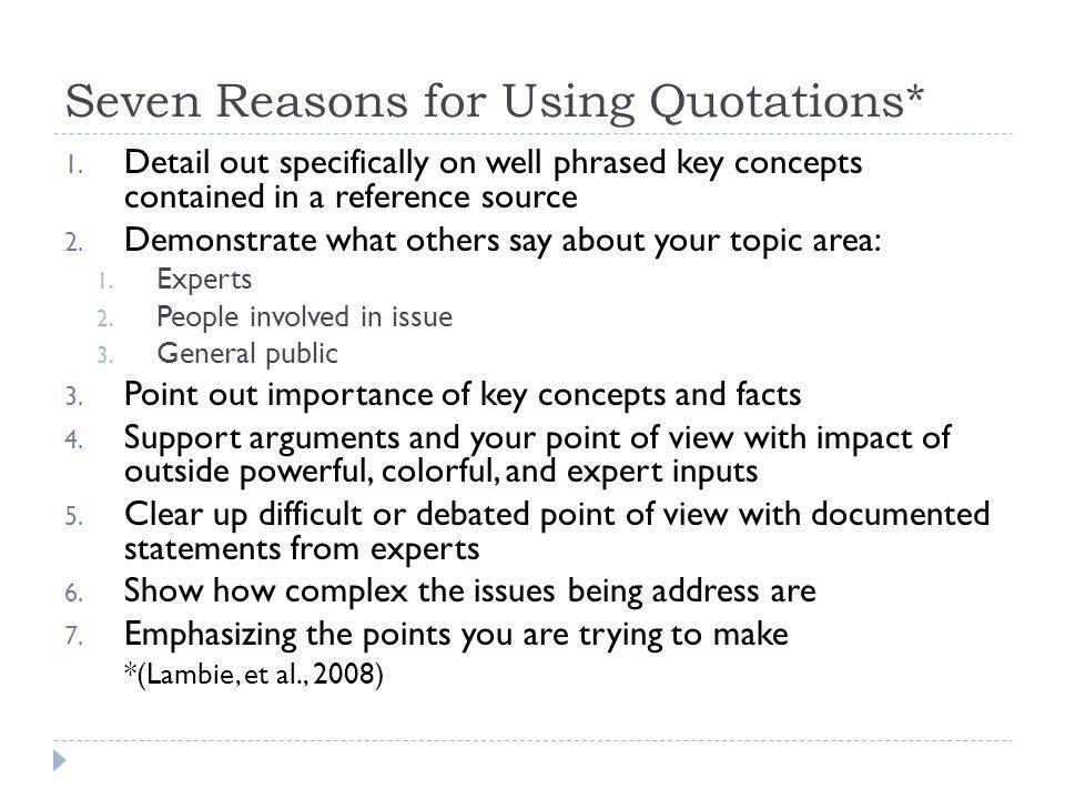 Seven Reasons for Using Quotations*