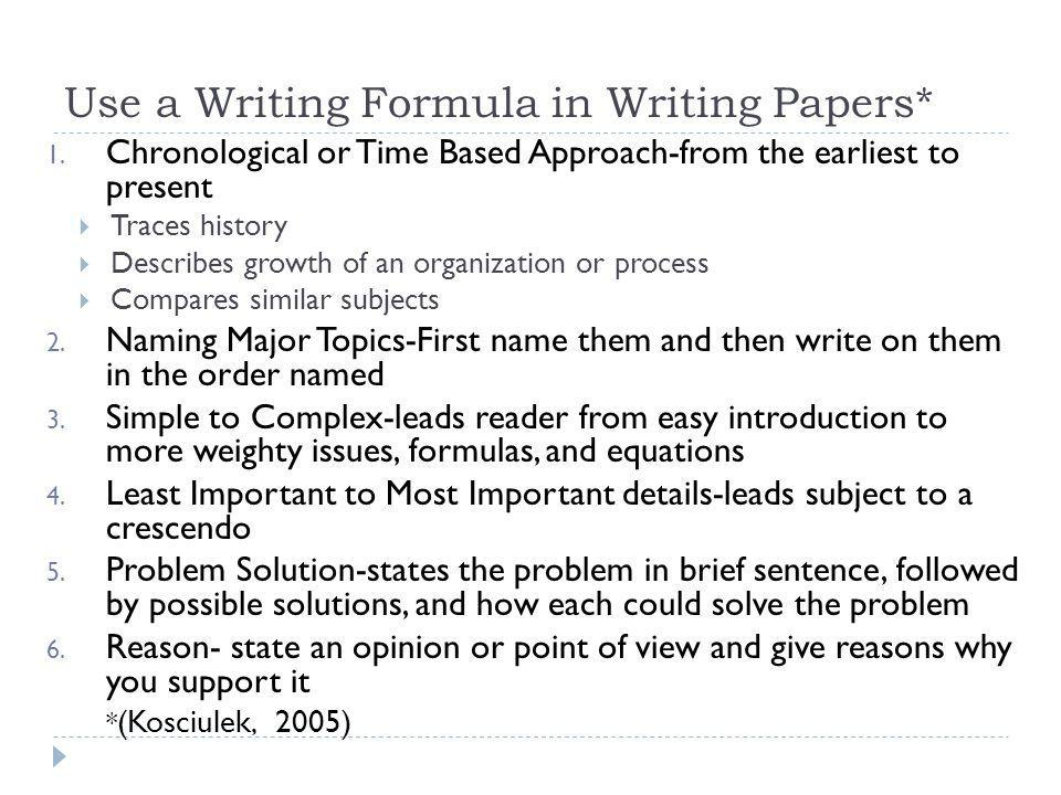 Use a Writing Formula in Writing Papers*