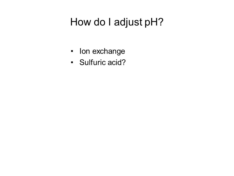 How do I adjust pH Ion exchange Sulfuric acid