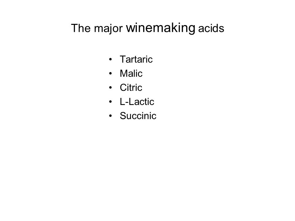The major winemaking acids