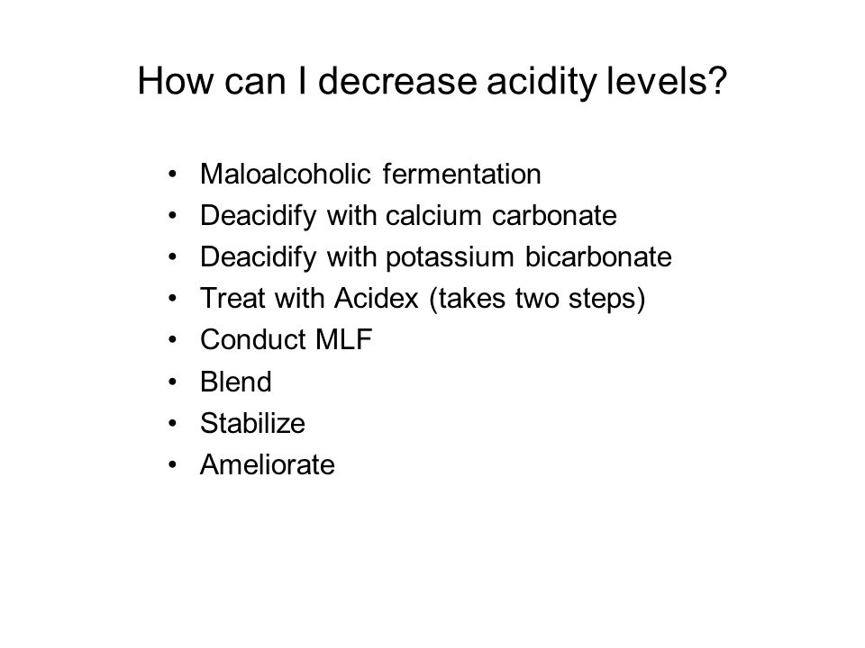 How can I decrease acidity levels