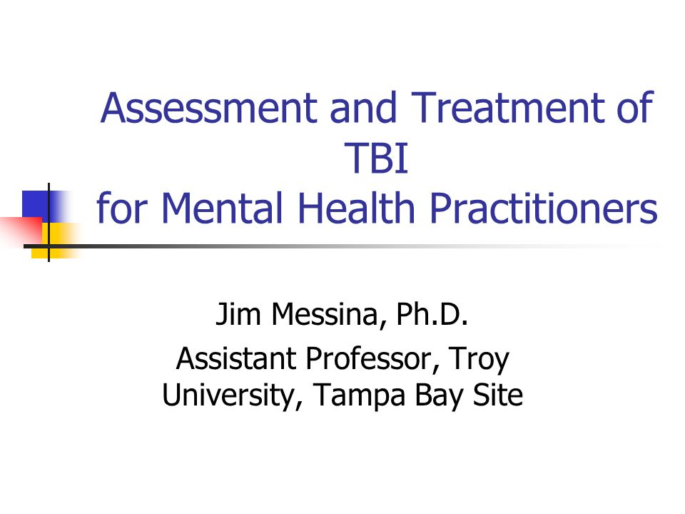 Assessment and Treatment of TBI for Mental Health Practitioners