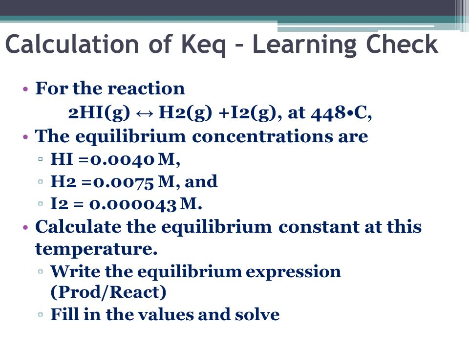 Calculation of Keq – Learning Check