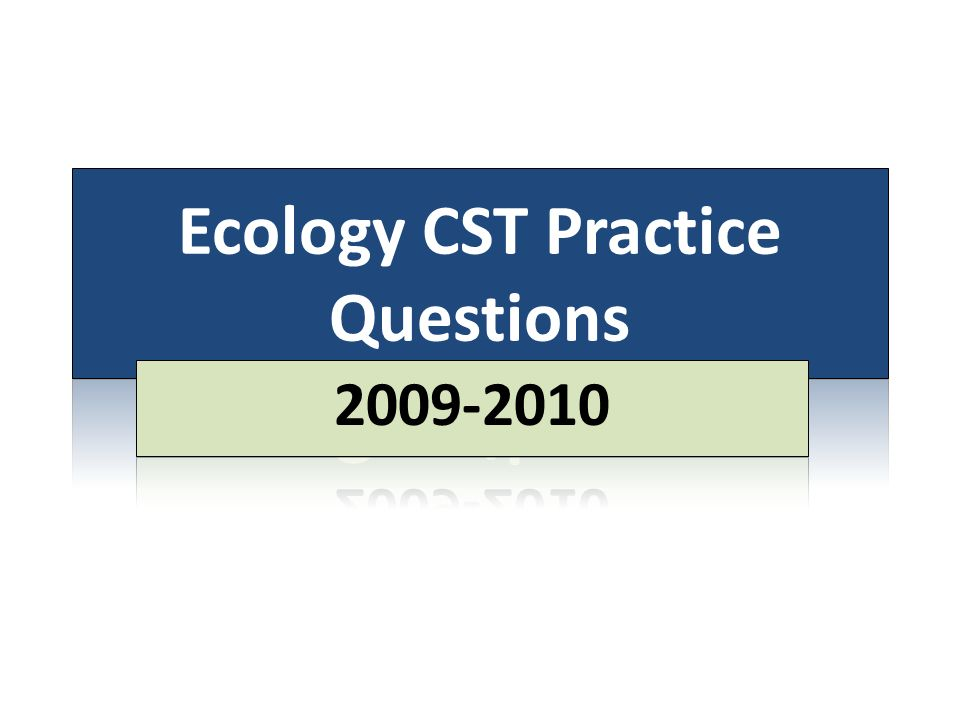 Ecology CST Practice Questions - ppt download