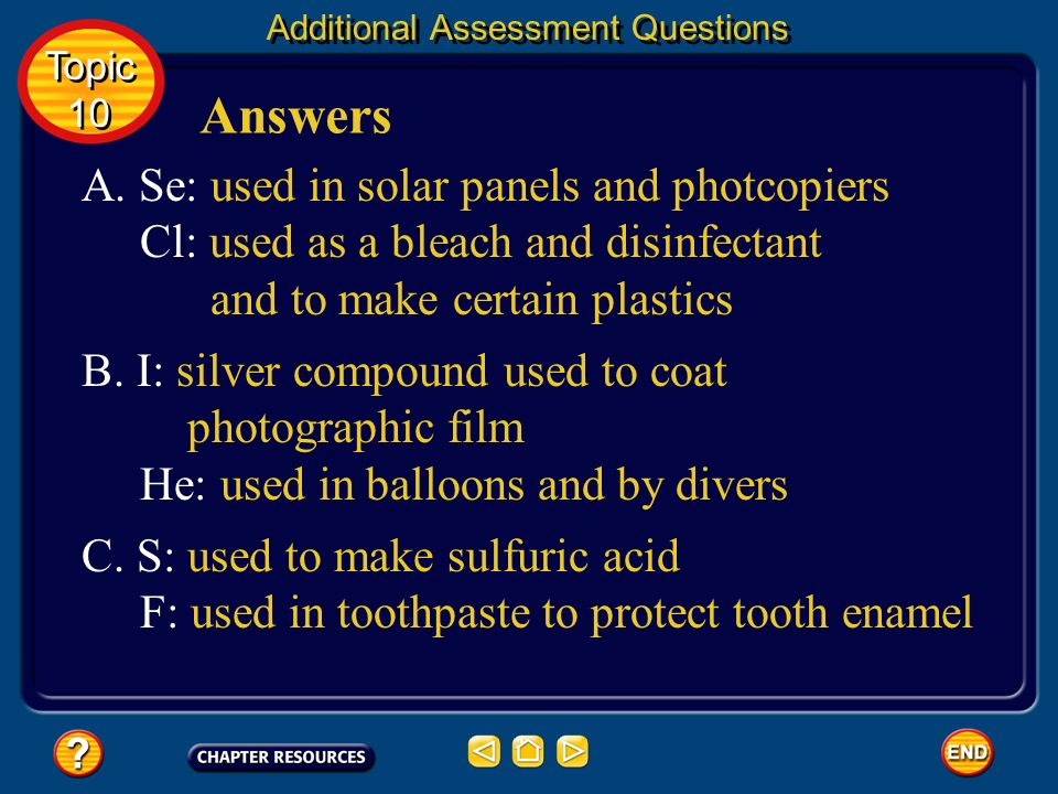 Answers A. Se: used in solar panels and photcopiers