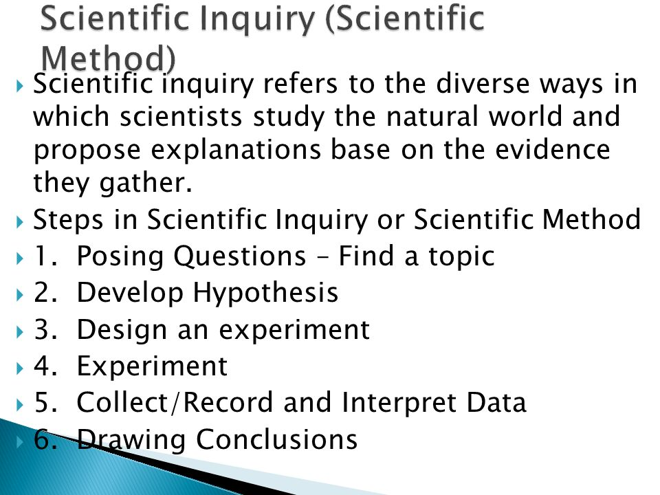 Scientific Inquiry (Scientific Method)