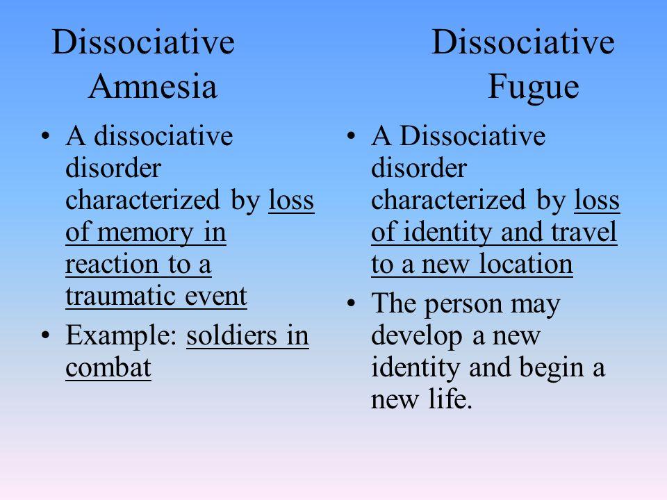 4136d438476f 4 Dissociative Dissociative Amnesia Fugue