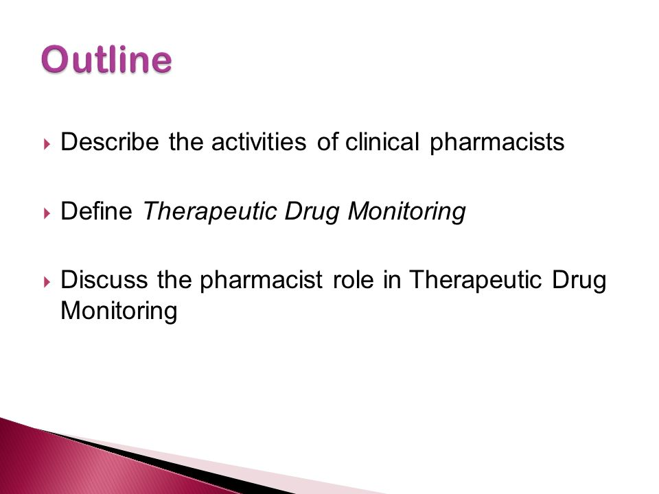 Outline Describe the activities of clinical pharmacists