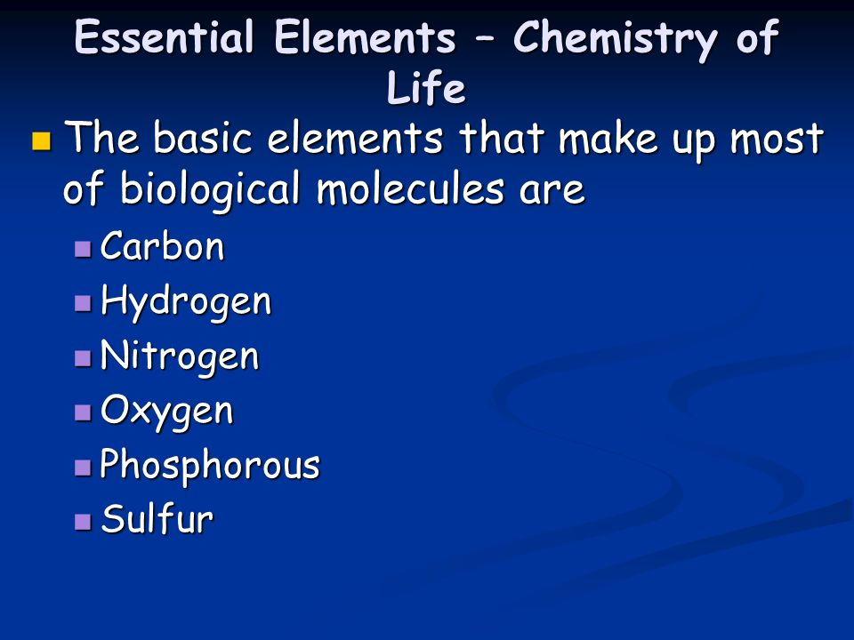 Essential Elements – Chemistry of Life
