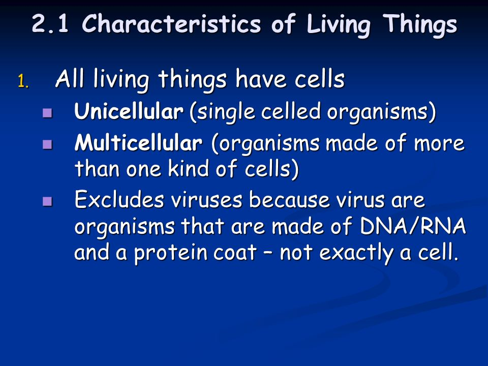 2.1 Characteristics of Living Things