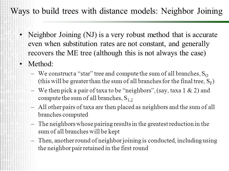 Ways to build trees with distance models: Neighbor Joining