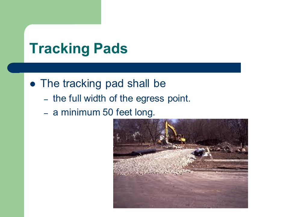 Tracking Pads The tracking pad shall be