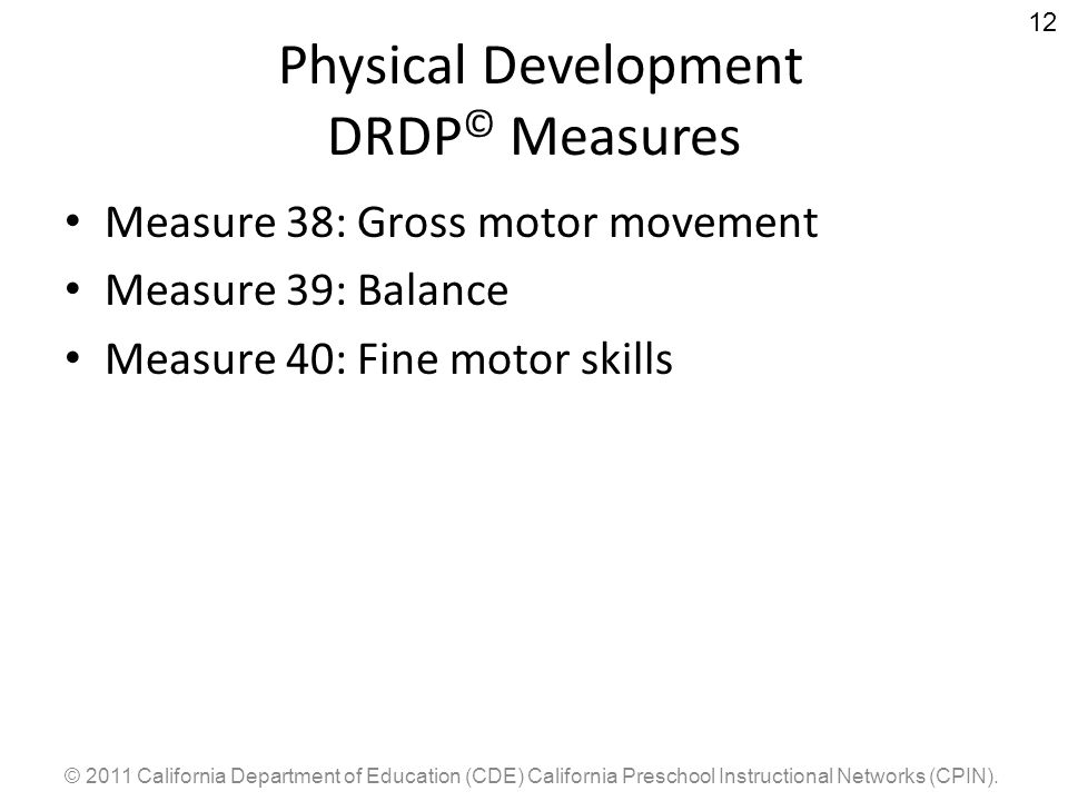Physical Development DRDP© Measures