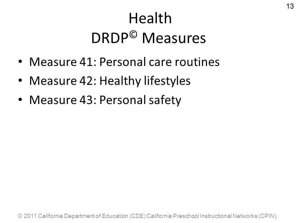 Health DRDP© Measures Measure 41: Personal care routines