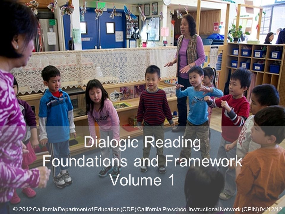Dialogic Reading Foundations and Framework Volume 1