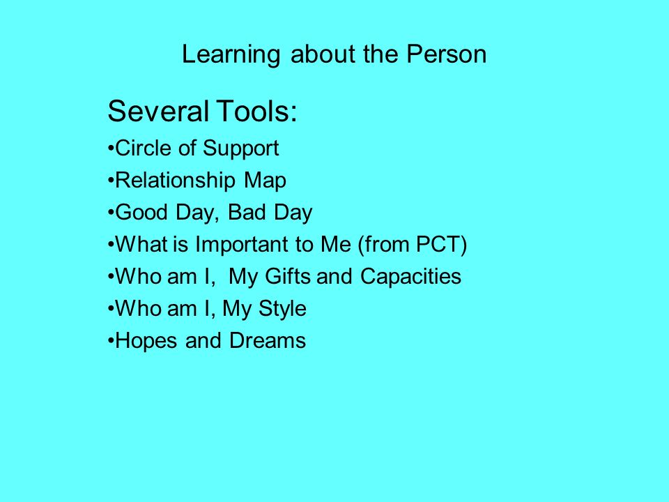 Learning about the Person