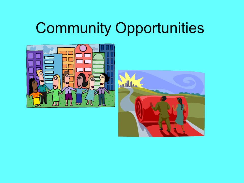 Community Opportunities