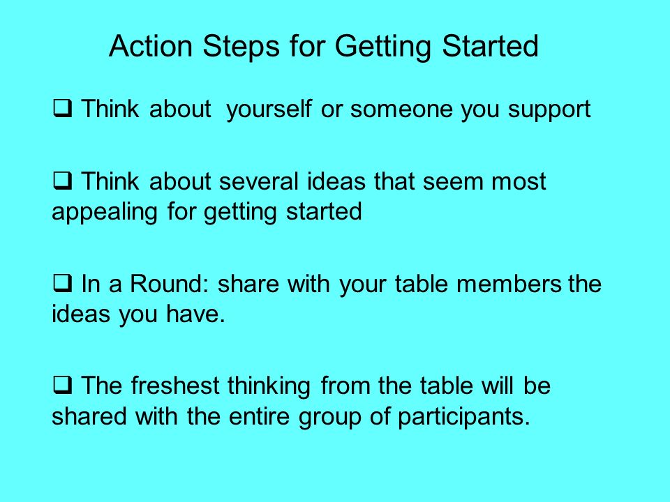 Action Steps for Getting Started