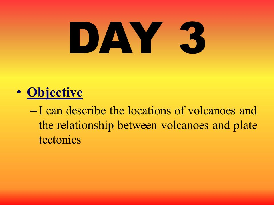 DAY 3 Objective.