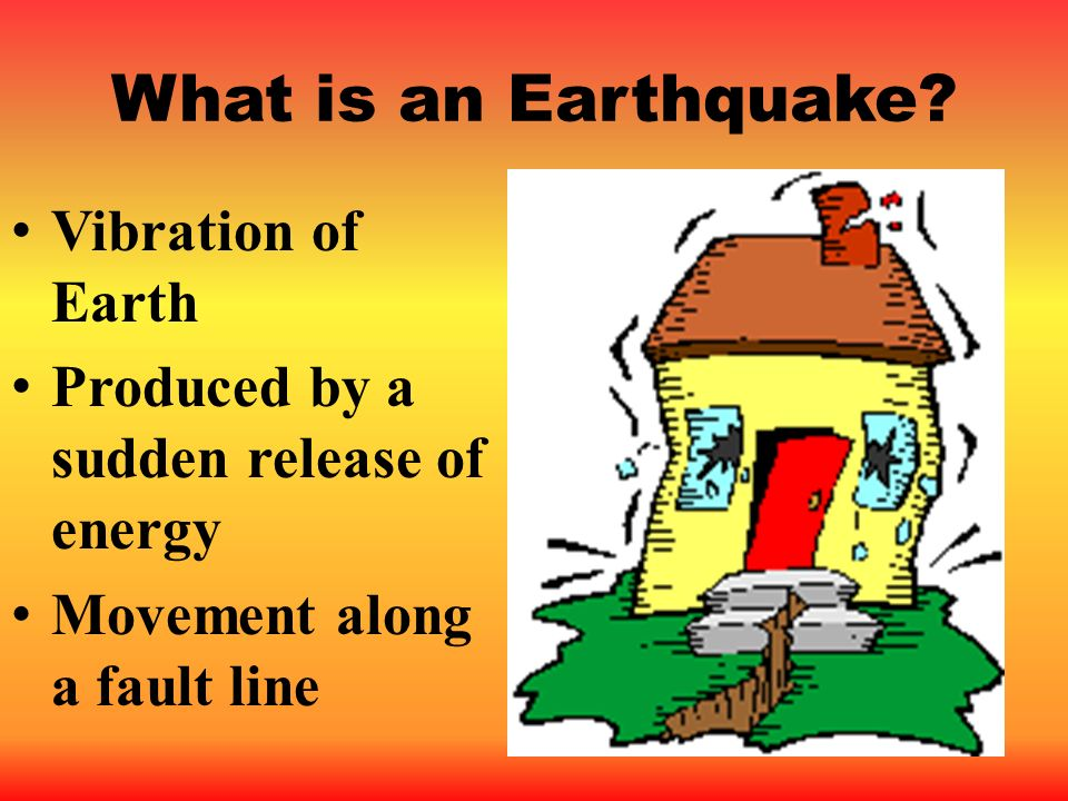 What is an Earthquake Vibration of Earth