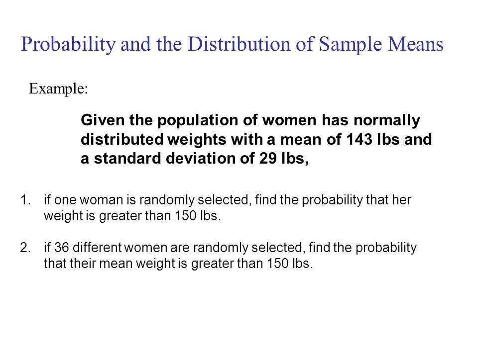 Probability and the Distribution of Sample Means
