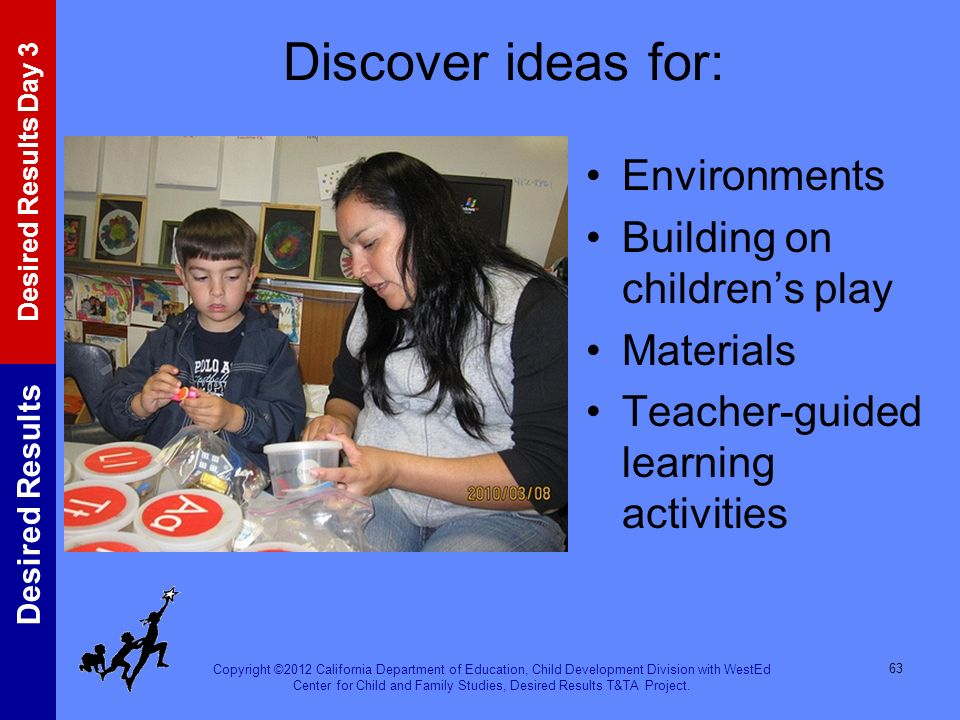 Discover ideas for: Environments Building on children's play Materials